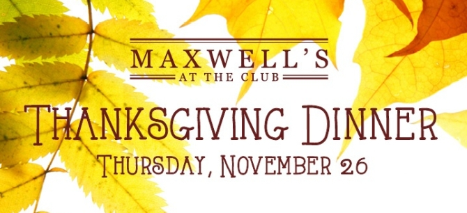 Maxwell's at the Club Thanksgiving Buffet