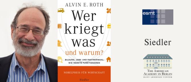 ESMT Open Lecture und Buchpräsentation mit Wirtschaftsexperte und Nobelpreisträger Alvin E. Roth