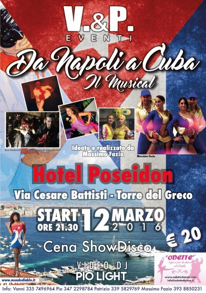 Da napoli a cuba il musical v p eventi 12 mar 2016 for Mobilia napoli