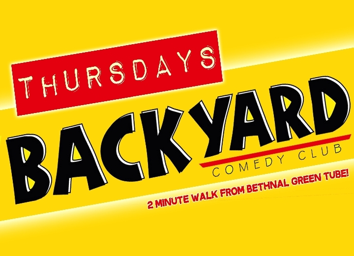 backyard comedy club thursday night london 28 apr 2016