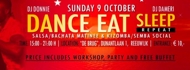 DANCE EAT SLEEP REPEAT | SALSA MATINEE & KIZO