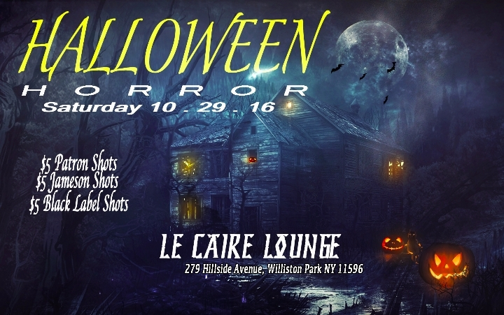 Halloween Saturday @ Le Caire Lounge (Long Is