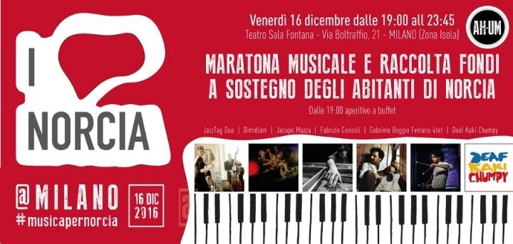 I Love Norcia @Milano: venerdì 16 dicembre maratona musicale e raccolta fondi a sostegno delle popolazioni terremotate al Teatro Sala Fontana