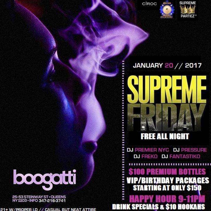 SUPREME FRIDAYS at BOOGATTI NY JAN 20th