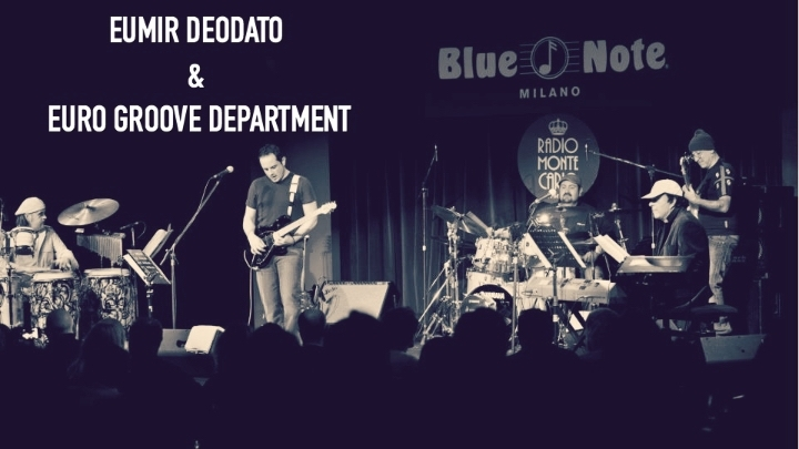 Eumir Deodato & Euro Groove Department Live @