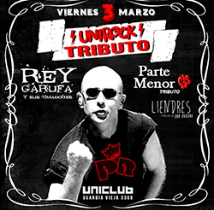 Vie 3/3 Fiesta Tributo Redondos-Piojos-Callejeros en Uniclub
