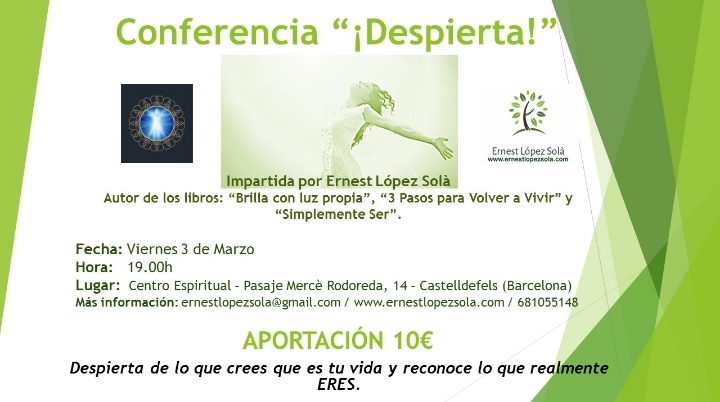 """Conferencia """"¡Despierta"""" con Ernest López Sol"""