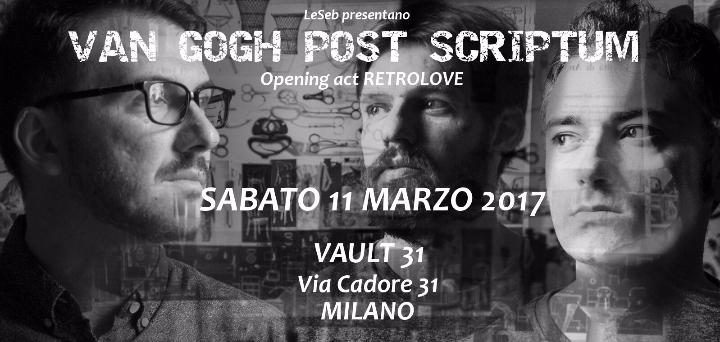 LeSeb presentano Van Gogh Post Scriptum – opening act Retrolove