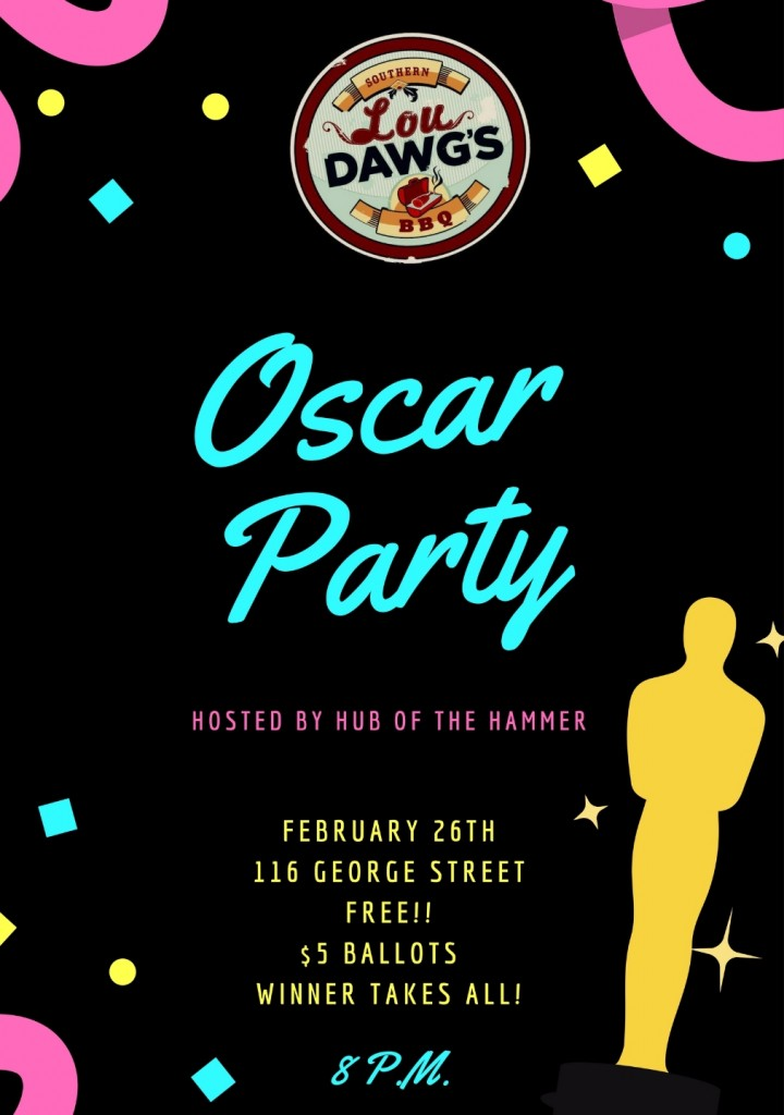 Oscar Party @ Lou Dawgs