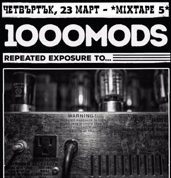 1000Mods live in Sofia, Mixtape 5