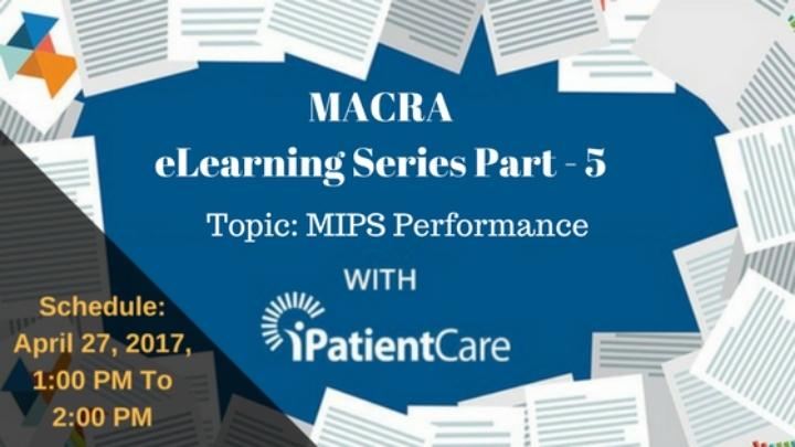 MACRA eLearning Series Part: 5