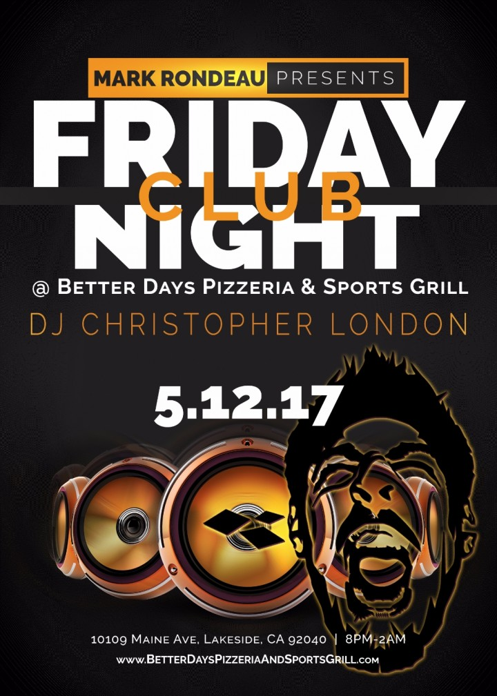 Friday DJ Club Night at Better Days (Lakeside