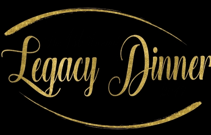 First Annual Legacy Dinner