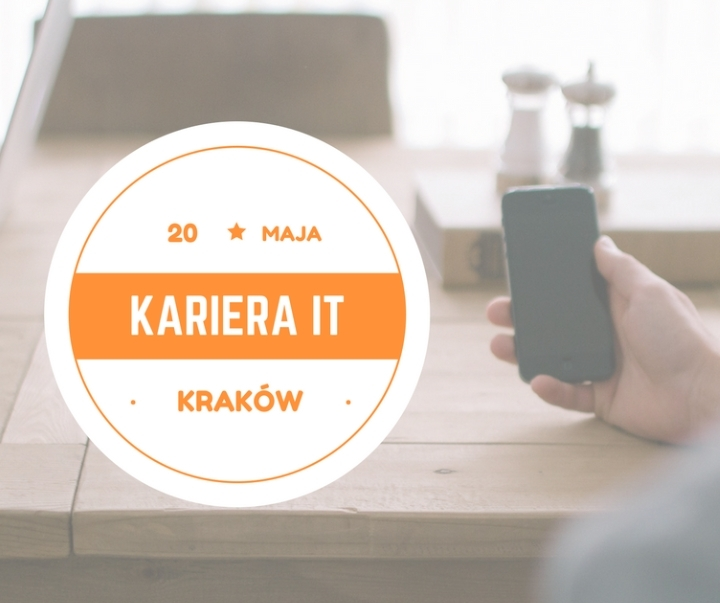 Kariera IT - Kraków, 20.05