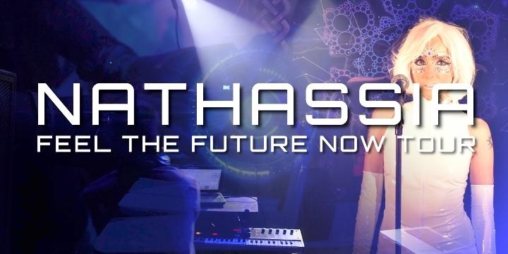 NATHASSIA Feel The Future Now Tour (London)