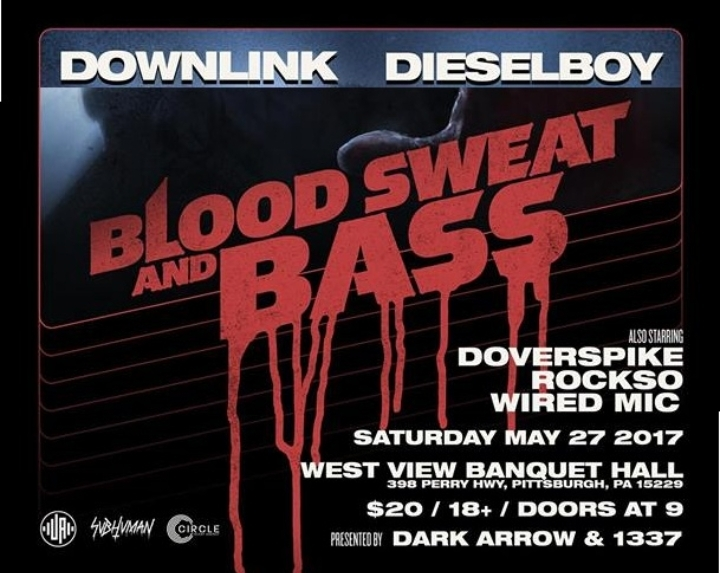 Downlink and Dieselboy Blood Sweat and Bass t