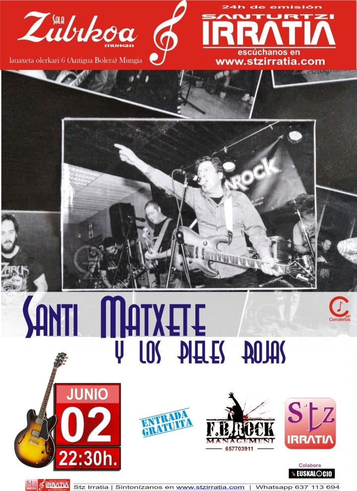 Santi Matxete y los Pieles Rojas (Rock)