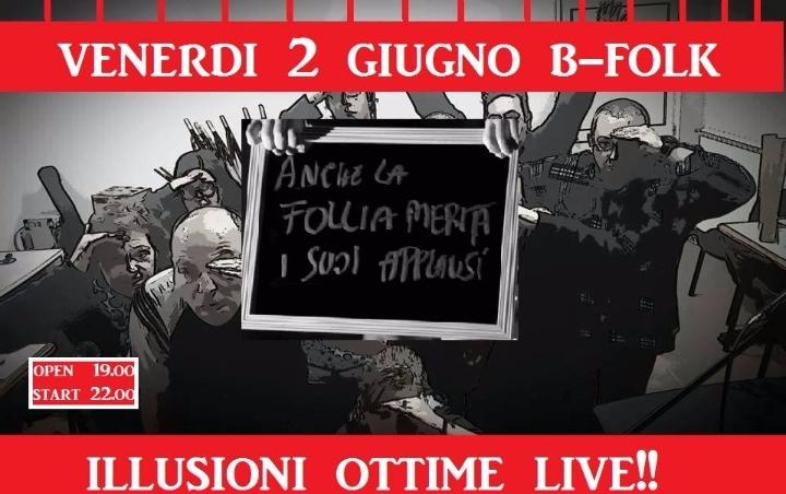 Illusioni Ottime in concerto al B-Folk di Rom