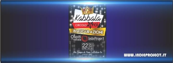 Indie Project Live - Kabbala - 22 giugno 2017