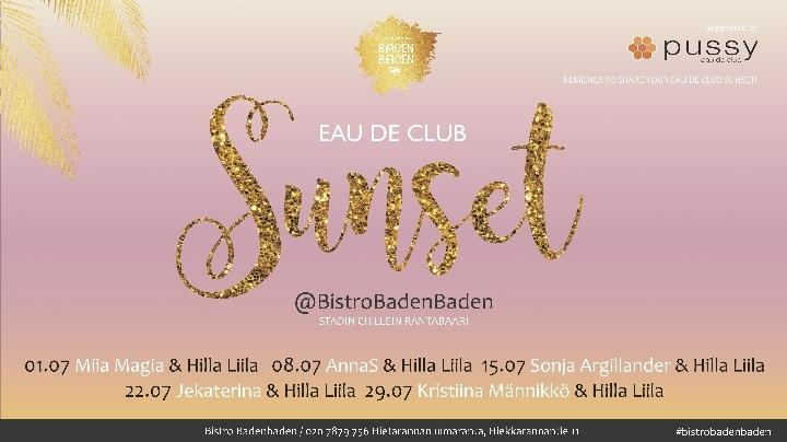 Eau De Club Sunset@ Bistro Badenbaden