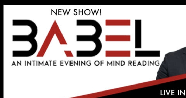 BABEL: An Intimate Evening of Mind Reading LI