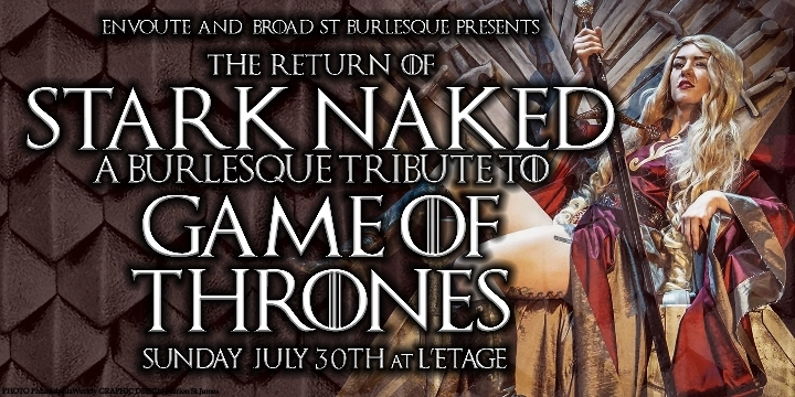 Stark Naked: A Game of Thrones Burlesque