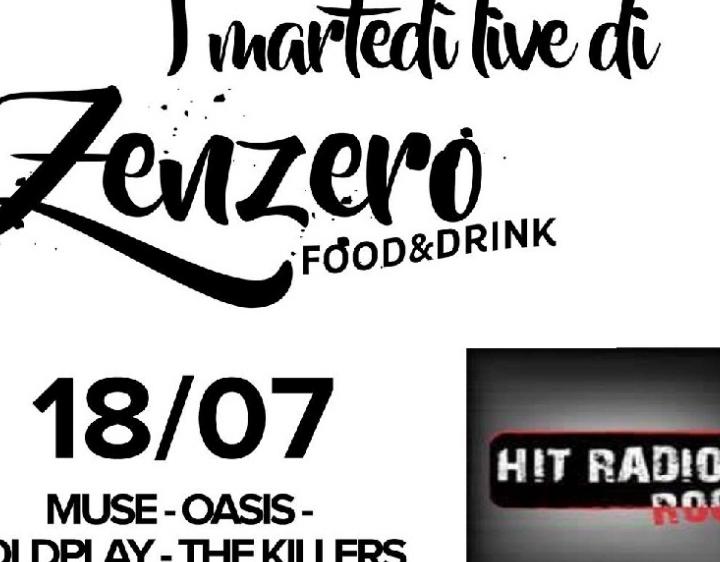 HIT ROCK RADIO LIVE AT ZENZERO MARTEDI 18 LUGLIO