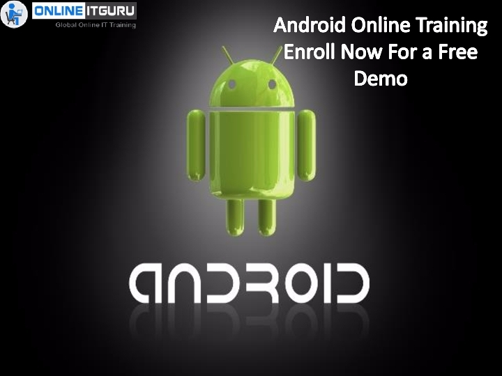 Android Online training | Enroll Now For a Fr