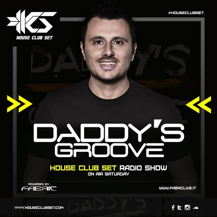 DADDY'S GROOVE ON HOUSE CLUB SET