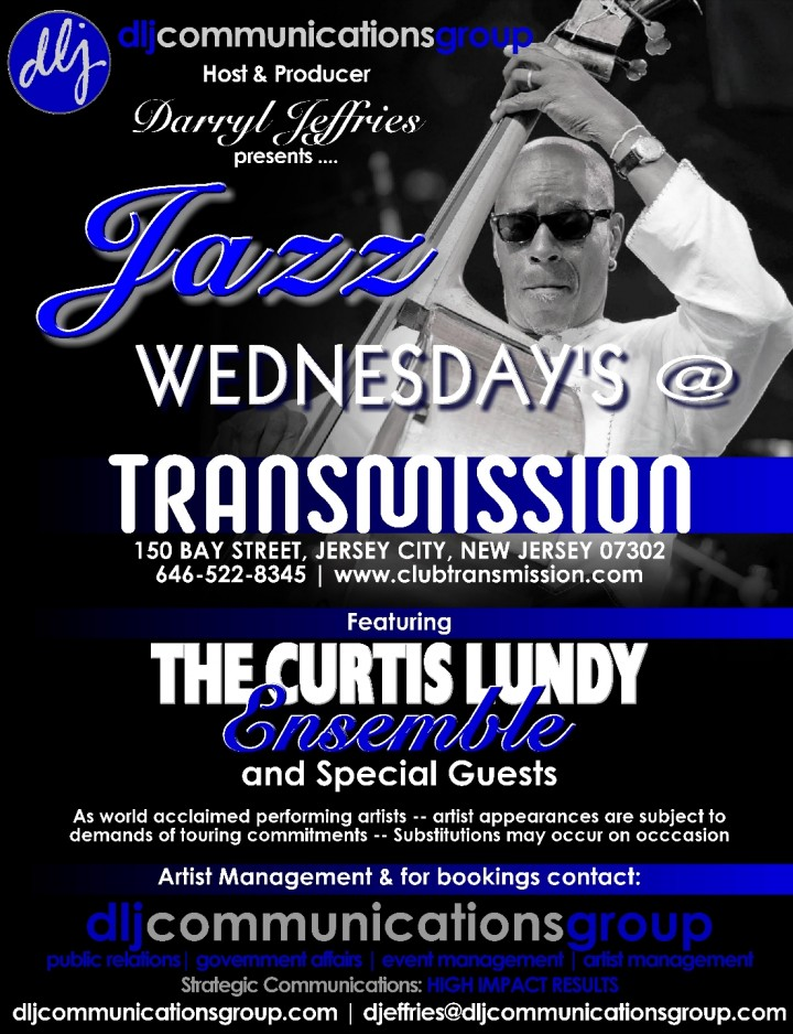 "Jazz Wednesday's in ""The Curtis Lundy Legacy"