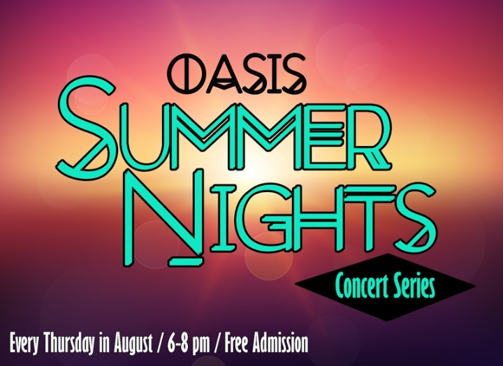 Oasis Summer Nights Concert Series