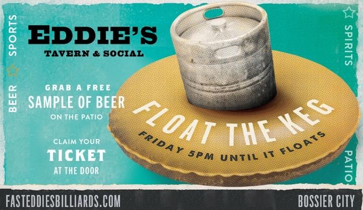 Float the Keg Fridays at Fast Eddie's Tavern!