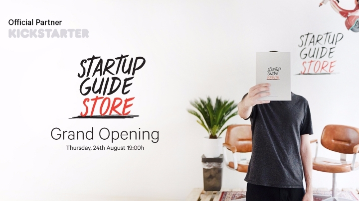 Startup Guide Store - Grand Opening w/ Kickst