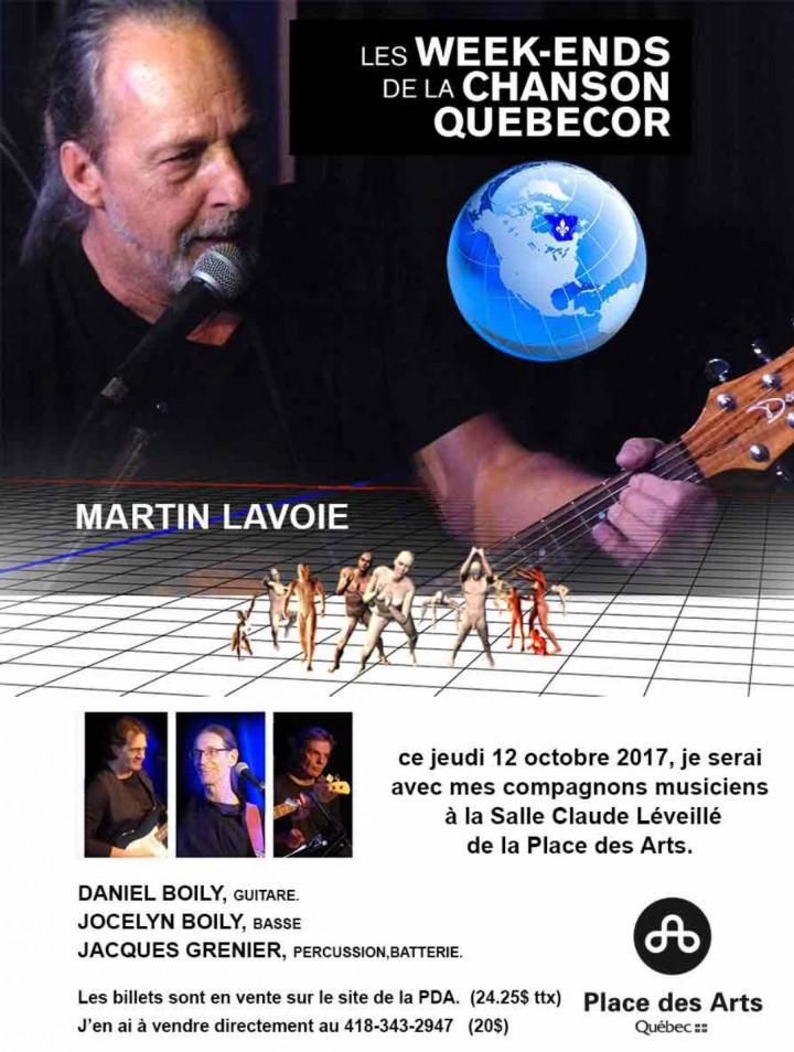 MARTIN LAVOIE , SALLE CLAUDE LÉVEILLÉE, PLACE DES ARTS.