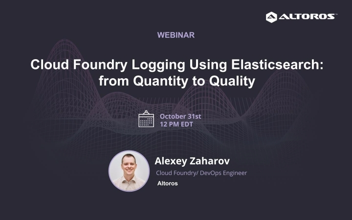 [WEBINAR] Cloud Foundry Logging Using Elasticsearch: from Quantity to Quality