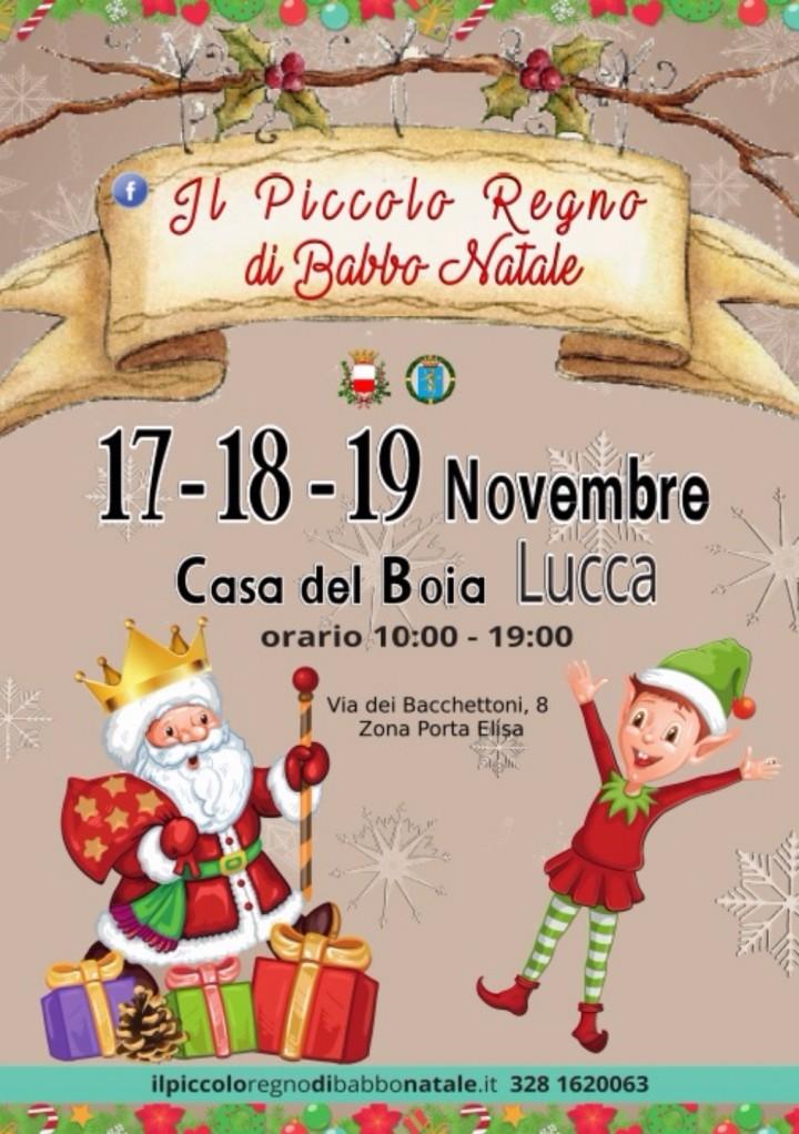 Il Piccolo Regno di Babbo Natale 17.18.19 NOVEMBRE Lucca Casa del Boia