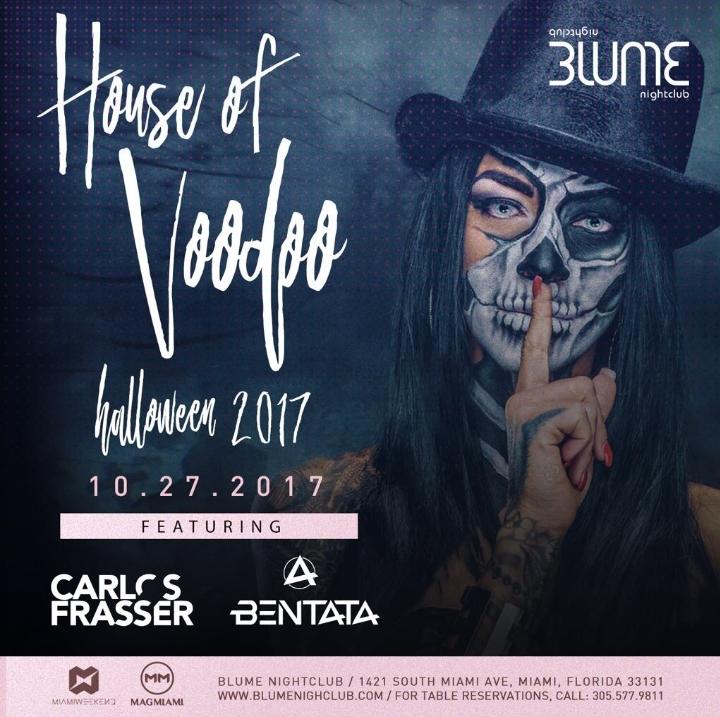 House of Voodoo at Blume Nightclub - 27 OCT 2017