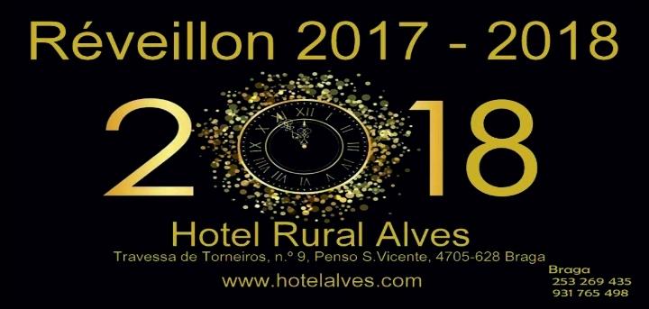 Passagem de Ano 2017/2018 Hotel Rural Alves, Braga