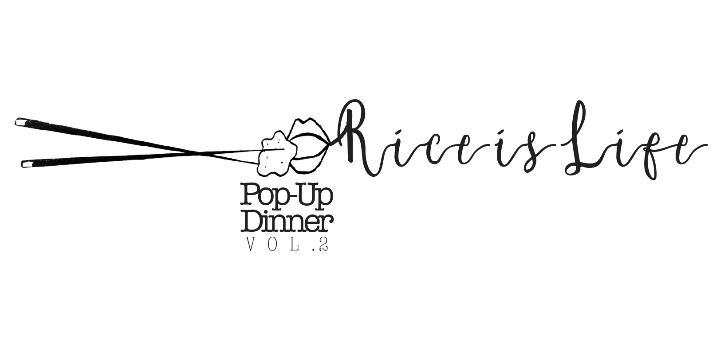 Rice is Life VEGAN Pop-Up Dinner