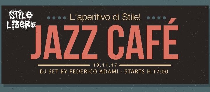Jazz Café Stile Libero - La Domenica di Stile!