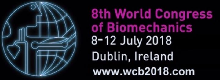 8th World Congress of Biomechanics, Dublin, Ireland 2018