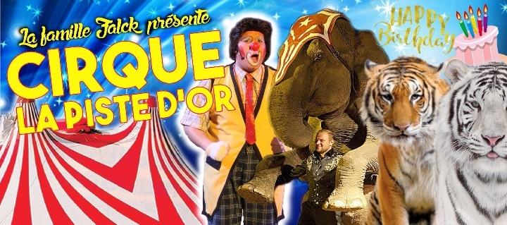 Le Cirque La Piste d'Or dans `Happy Birthday`