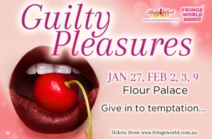 Lady Velvet Cabaret presents... Guilty Pleasures!