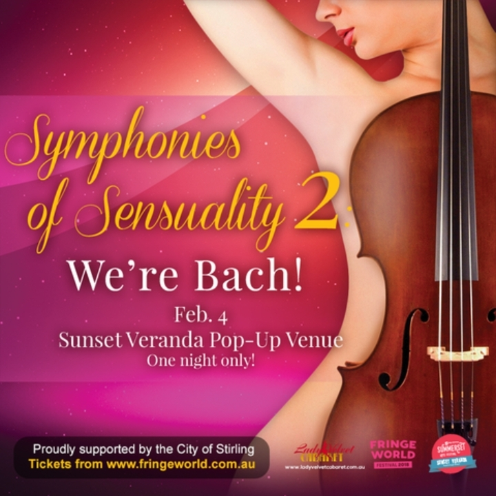 Lady Velvet Cabaret presents... Symphonies of Sensuality 2: We're Bach!