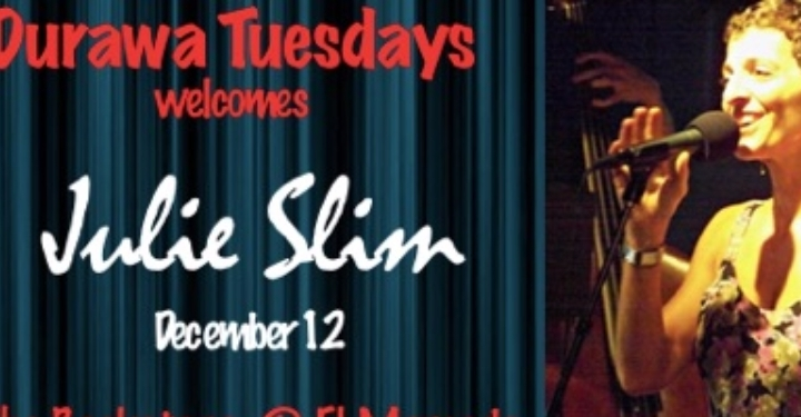 Durawa Tuesdays Welcomes Julie Slim