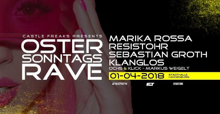 Ostersonntag´´s Rave mit Marika Rossa, Resistohr, Sebastian Groth, Klanglos uvm