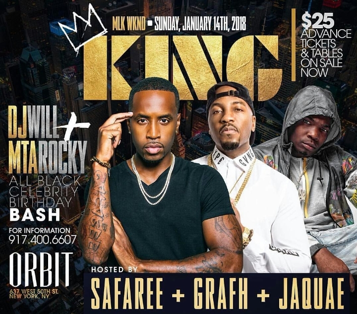 KING: MLK WEEKEND CELEBRATION - Hosted By Safaree, Jaquae, and Grafh