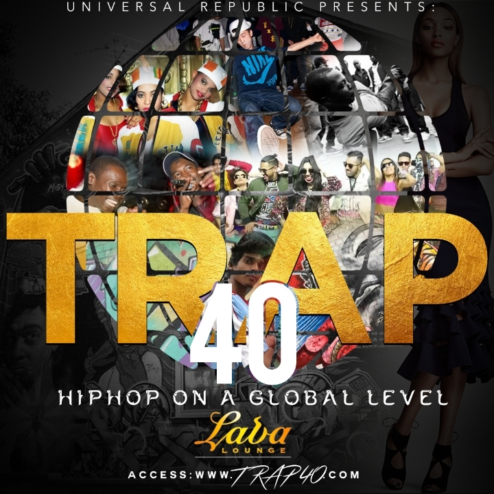 TRAP 40: HipHop On A Global Level