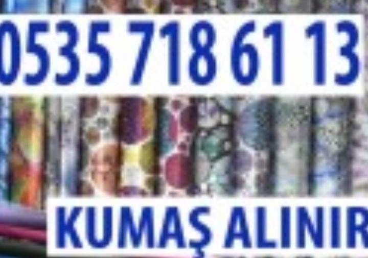 Kompak kumaş alımı yapanlar, 0 535 718 61 13