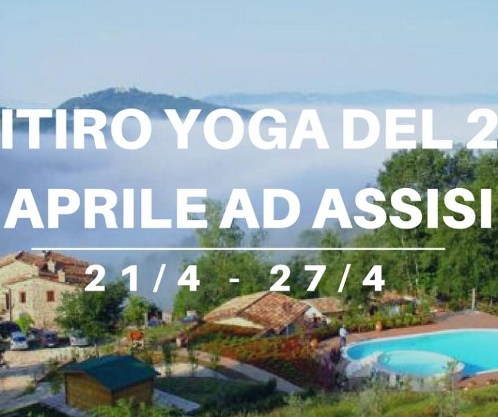 Vacanza/Ritiro Yoga del 25 Aprile ad Assisi